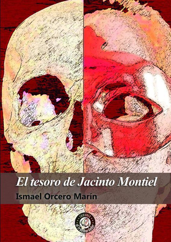 EL TESORO DE JACINTO MONTIEL