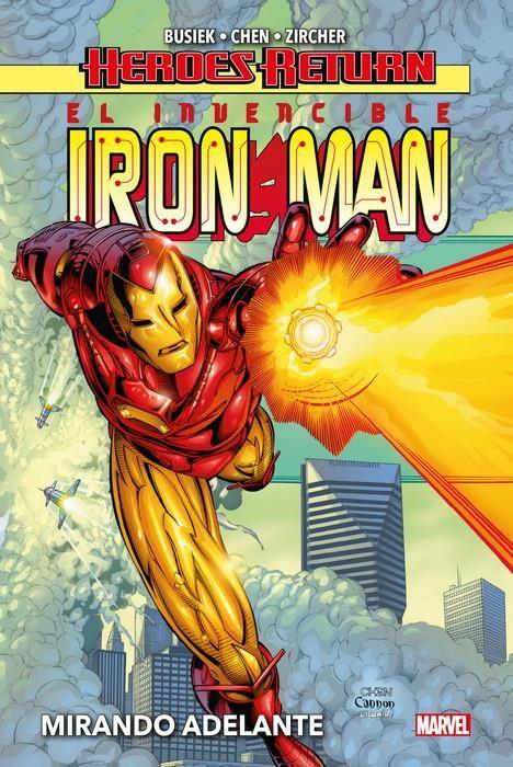 Heroes Return. El Invencible Iron Man 01. Mirando adelante