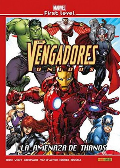 MARVEL FIRST LEVEL 16: LOS VENGADORES. LA AMENAZA DE THANOS