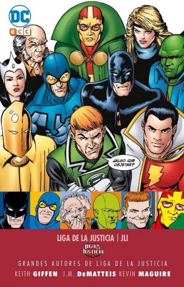 Grandes autores de la Liga de la Justicia: Keith Giffen, J.M. Dematteis y Kevin Maguire - JLI Vol.01