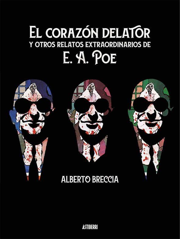 El corazón delator y otros relatos extraordinarios de E.A. Poe