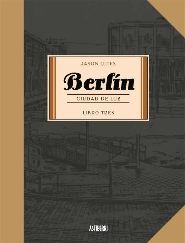 BERLÍN 03: CIUDAD DE LUZ
