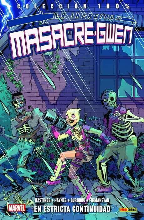 100% Marvel. La Increíble Masacre-Gwen 03