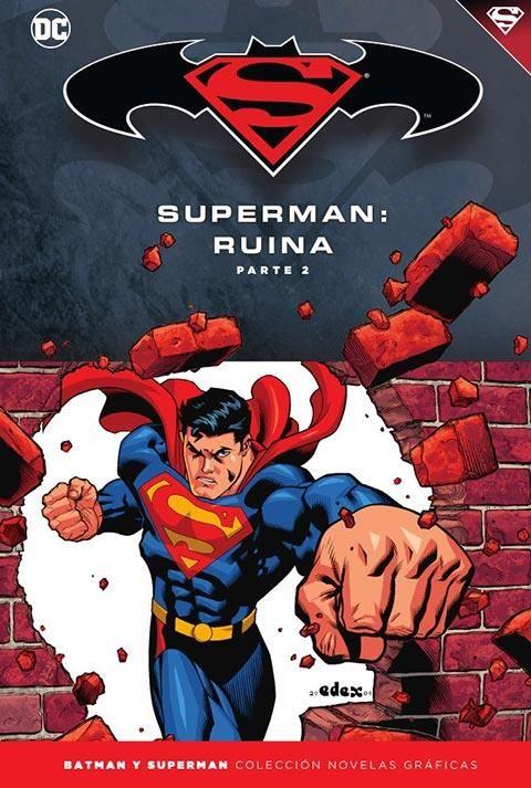 Batman y Superman - Colección Novelas Gráficas núm. 55: Batman/Superman: Ruina (Parte 2)