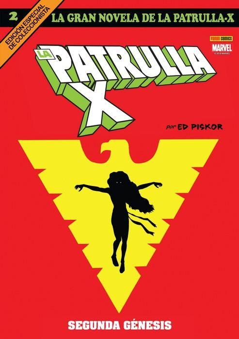 LA GRAN NOVELA DE LA PATRULLA-X 02