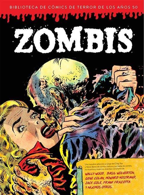 Zombis. Biblioteca de cómics de terror de los años 50 Vol. 3