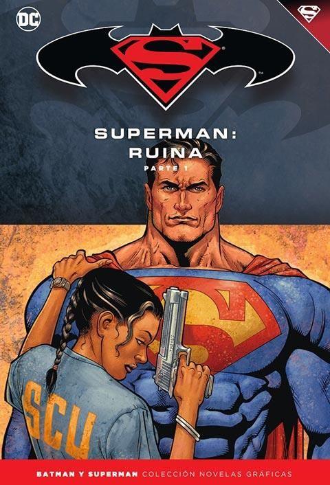 Batman y Superman - Colección Novelas Gráficas núm. 51:Superman: Ruina (Parte 1)