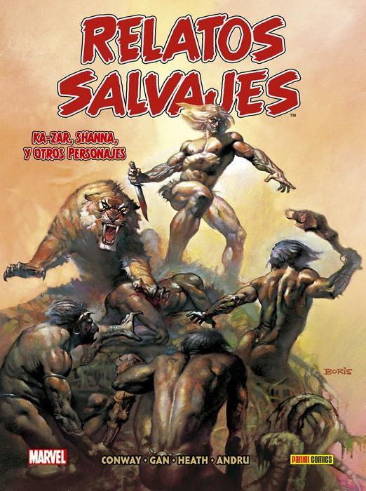 Biblioteca Relatos Salvajes 02. Ka-Zar, Shanna, y otros personajes