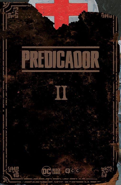 PREDICADOR. EDICIÓN DELUXE 02