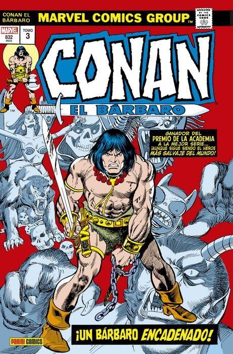 Conan el Bárbaro: La Etapa Marvel Original 03 ¡Un bárbaro encadenado! (Marvel Omnibus)