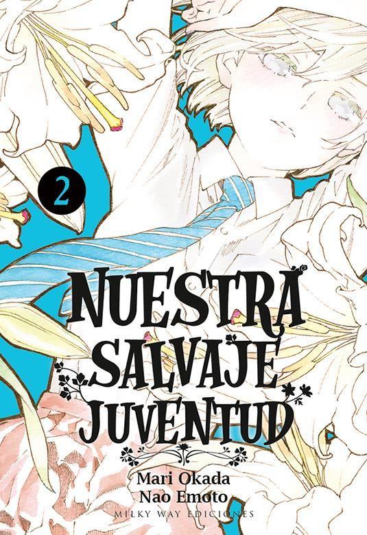 NUESTRA SALVAJE JUVENTUD 02