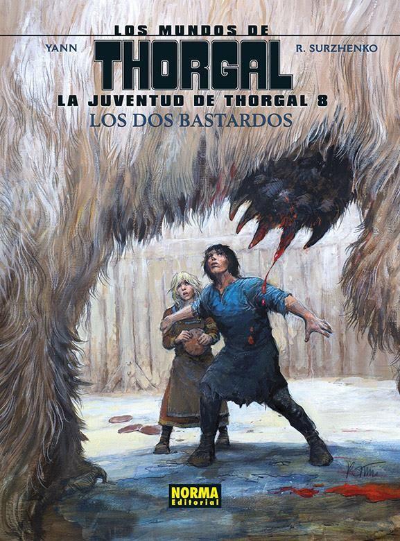 Los Mundos de Thorgal. La juventud de Thorgal 8. Los dos bastardos Los Mundos de Thorgal. La juventud de Thorgal 8. Los dos bastardos