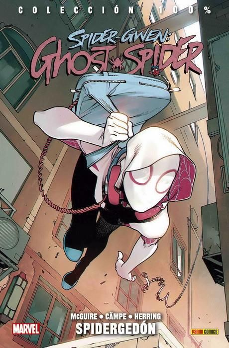 Spider-Gwen: Ghost Spider 01. Spidergedón