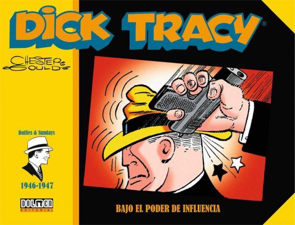 Dick Tracy (1946-1947) Bajo el poder de influencia