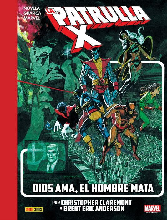 LA PATRULLA-X: DIOS AMA, EL HOMBRE MATA