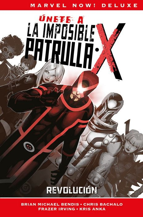 Marvel Now! Deluxe. La Patrulla-X de Bendis 02