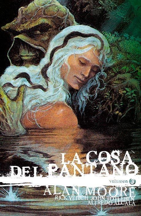 La Cosa del Pantano de Alan Moore: Edición Deluxe vol. 03 (de 3)