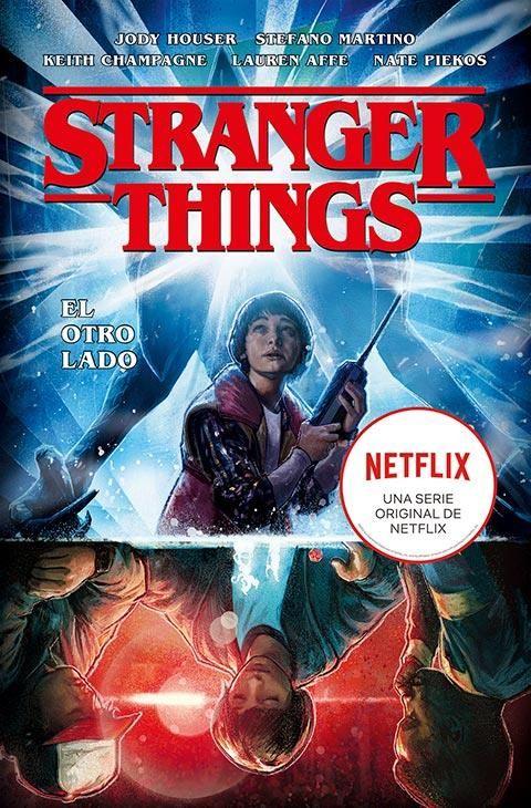 STRANGER THINGS 01. EL OTRO LADO