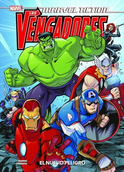 Marvel Action. Los Vengadores 01. El nuevo peligro