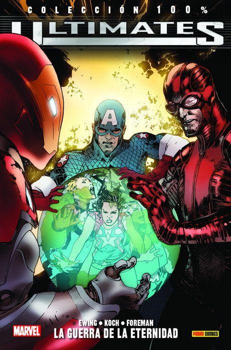 100% Marvel. Ultimates 04: La Guerra de la Eternidad