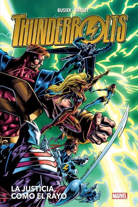 Heroes Return. Thunderbolts 01: La justicia como el rayo