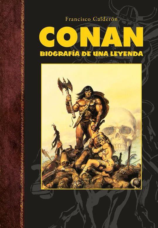 Conan. Biografía de una leyenda