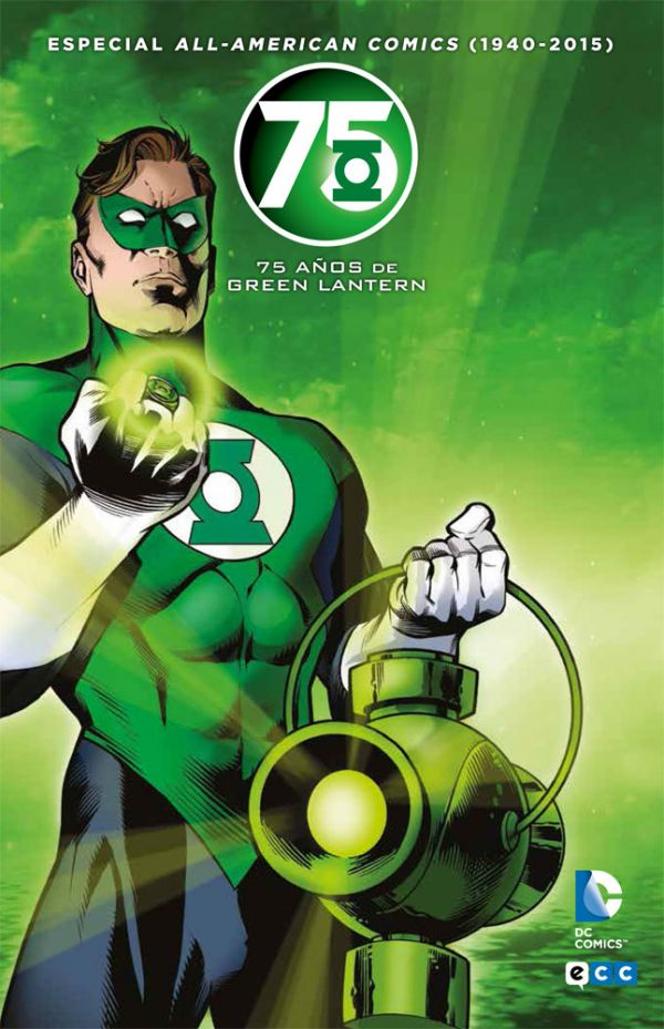 All american comics (1940-2015): 75 años de Green Lantern