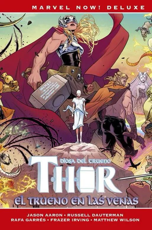 Thor de Jason Aaron 04. El Trueno en las venas (Cómic Marvel Now! Deluxe)