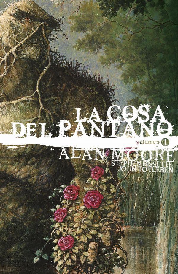 La Cosa del Pantano de Alan Moore: Edición Deluxe vol. 01 (de 3)