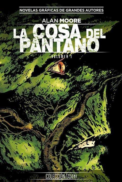 Colección Vertigo 18: La Cosa del Pantano de Alan Moore 01