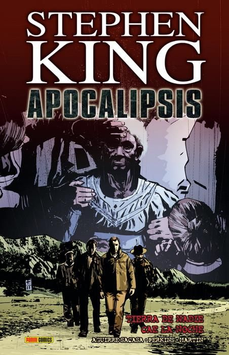 Apocalipsis de Stephen King. Integral 3. Tierra de nadie - Cae la noche