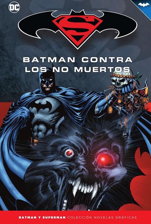 Novelas Gráficas Batman y Superman 73. Batman contra los No Muertos
