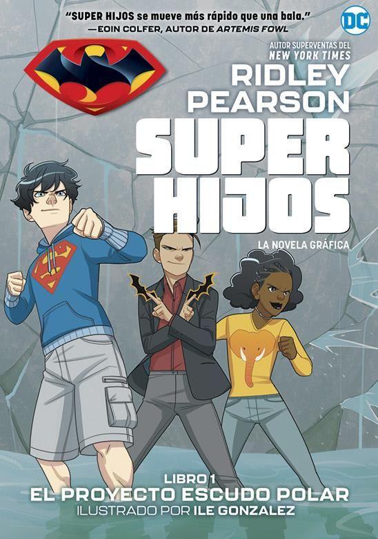 Super Hijos: El Proyecto Escudo Polar