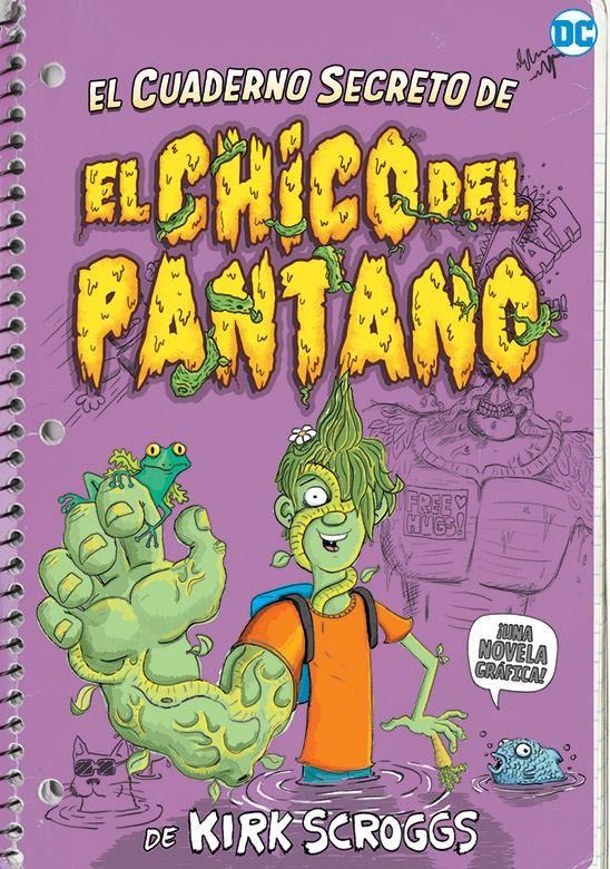 El cuaderno secreto del Chico del Pantano