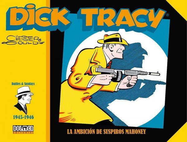 Dick Tracy (1945-1946) La ambición de Suspiros Mahoney