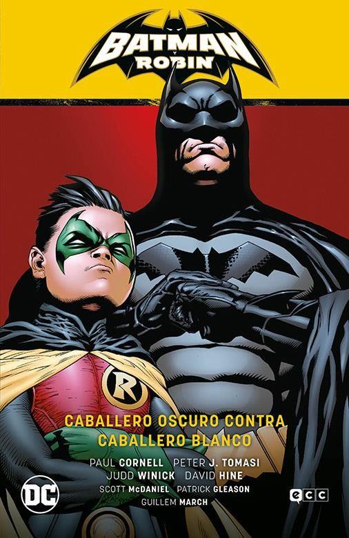 Batman y Robin vol. 04: Caballero oscuro contra caballero blanco