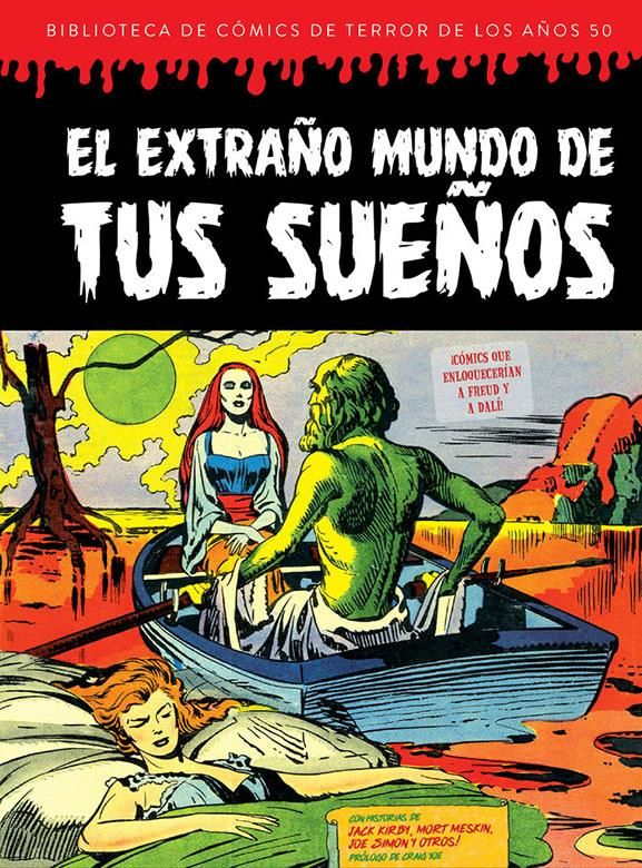 El extraño mundo de tus sueños. Biblioteca de cómics de terror de los años 50 Vol. 7