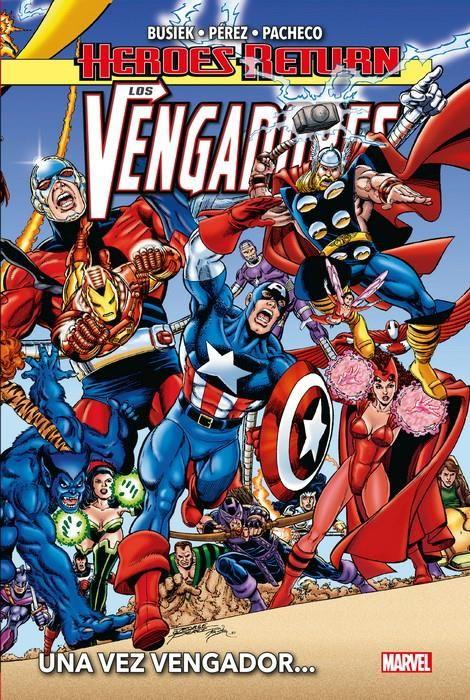 Heroes Return. Los Vengadores 01. Una vez Vengador...