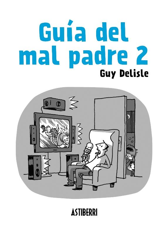 GUÍA DEL MAL PADRE 02