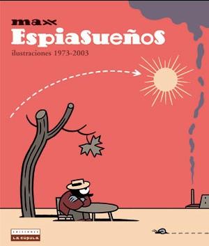 ESPIASUEÑOS / DREAMSPY ILUSTRACIONES 1973-2003