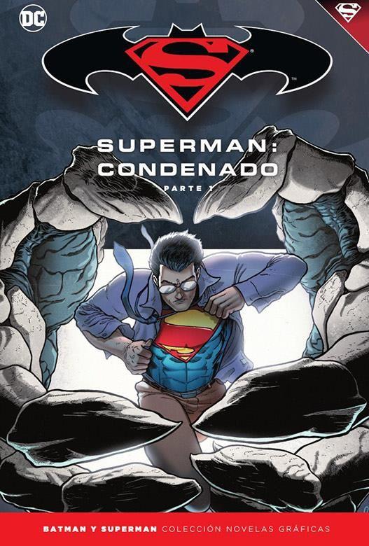 Novelas Gráficas Batman y Superman 68. Superman: Condenado (Parte 1)