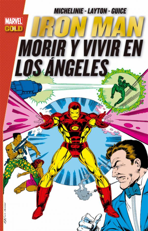 IRON MAN: MORIR Y VIVIR EN LOS ÁNGELES (MARVEL GOLD)