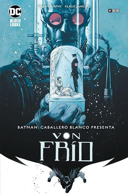 Batman: Caballero Blanco presenta-Von Frío