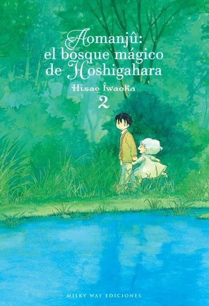 Aomanjû: el bosque mágico de Hoshigahara, Vol. 2
