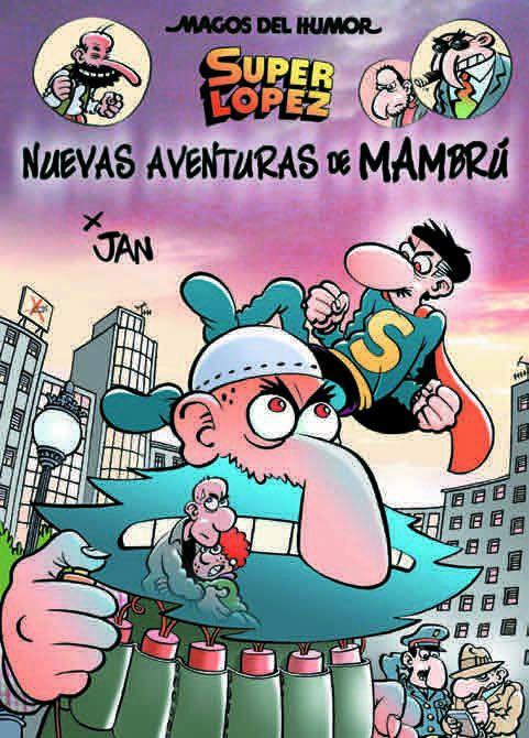 MAGOS HUMOR 187: NUEVAS AVENTURAS DE MAMBRÚ (SUPERLÓPEZ)