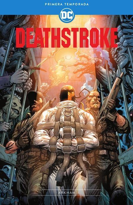 Deathstroke: Primera Temporada-Prisionero en Arkham