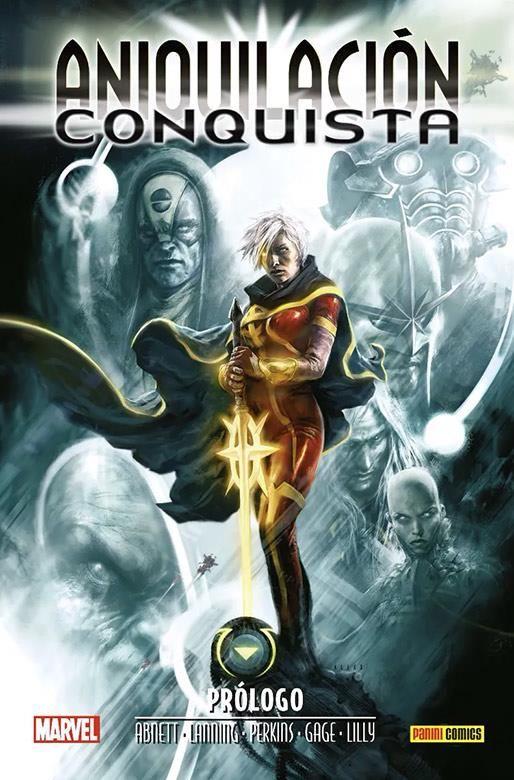 Marvel Saga. Aniquilación Saga 06. Aniquilación - Conquista: Prólogo