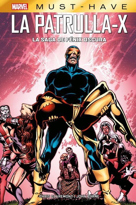 Marvel Must-Have. La Patrulla-X: La Saga de Fénix Oscura