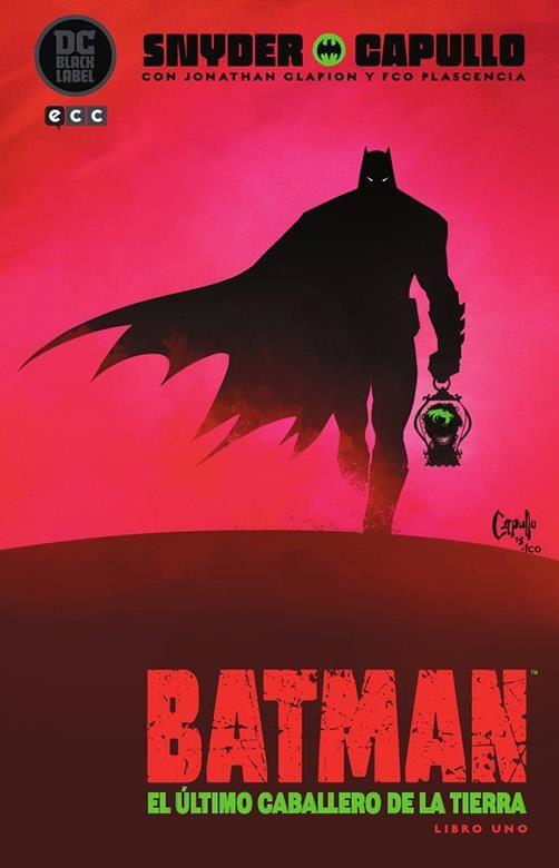 Batman: El último caballero de la Tierra - Libro 01