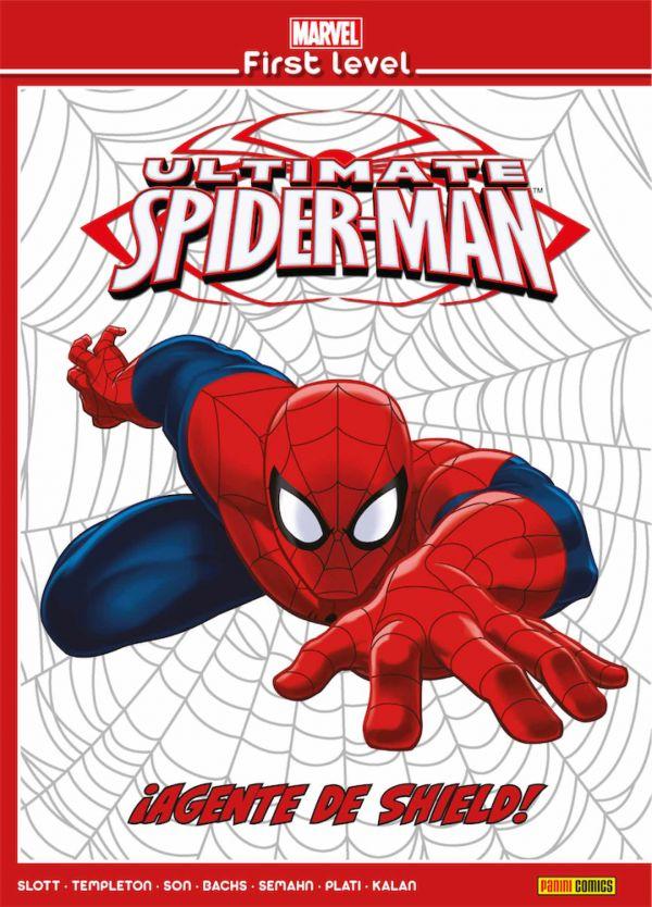 MARVEL FIRST LEVEL 04. ULTIMATE SPIDERMAN: ¡AGENTE DE SHIELD!